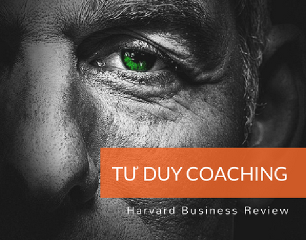 Bốn Tư duy Coaching Nhà Quản lý cần biết