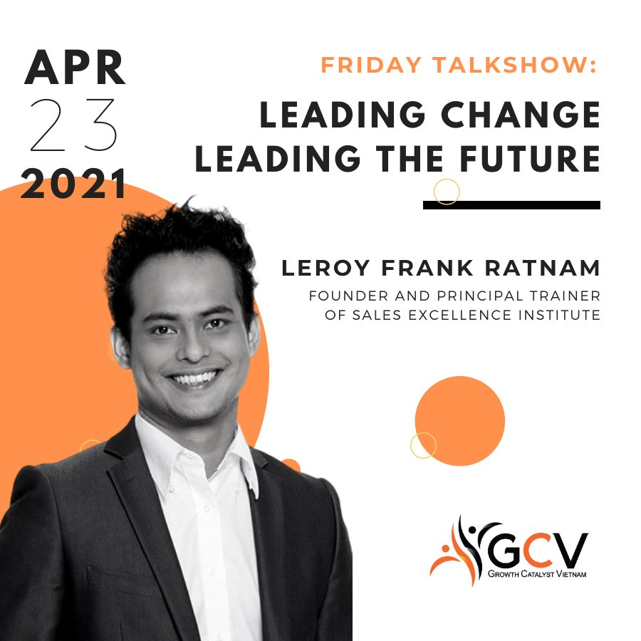 FRIDAY TALKSHOW 23/04/2021: LEADING CHANGE, LEADING THE FUTURE